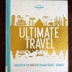 Travel Book Review: Lonely Planet's Ultimate Travel